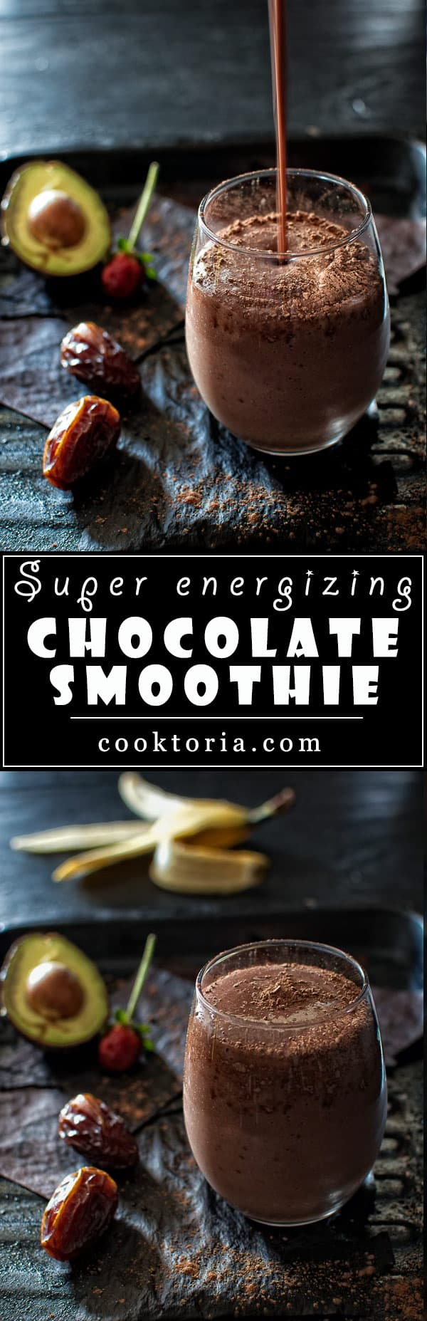 Packed with strawberries, banana and avocado, and sweetened with dates and a touch of honey - this Super Energizing Chocolate Smoothie will fill you up and satisfy your chocolate cravings. ❤ COOKTORIA.COM