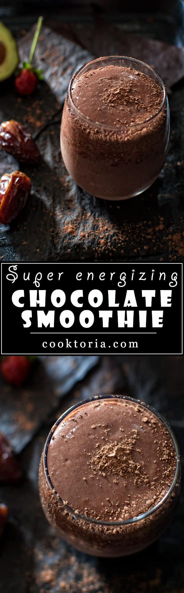 SUPER ENERGIZING CHOCOLATE SMOOTHIE - COOKTORIA