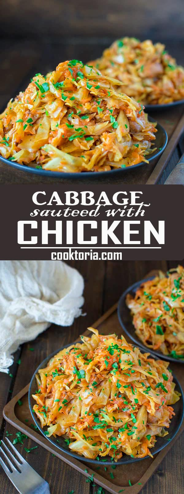Succulent cabbage sauteed with tender chicken and vegetables. Just a few ingredients and about 15 minutes of active time make up this delicious dinner. This is my #1 Best Recipe yet! ❤ COOKTORIA.COM